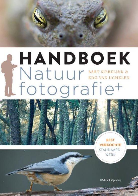 Handboek natuurfotografie 9789050116527 Bart Siebelink KNNV   Fotoboeken, Natuurgidsen Reisinformatie algemeen