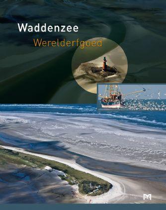 Waddenzee Werelderfgoed 9789053454237  Matrijs   Landeninformatie, Natuurgidsen Waddeneilanden en Waddenzee