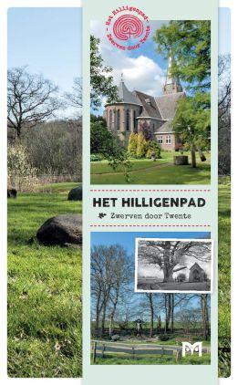 Het Hilligenpad - Zwerven door Twente 9789053455128 Lenneke Cuijpers Matrijs   Historische reisgidsen, Meerdaagse wandelroutes, Wandelgidsen Twente