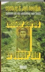 Zuster Aarde, Broeder Zon 9789054290964 Cootje en Jan Houdijk Conserve   Lopen naar Rome, Reisverhalen Europa