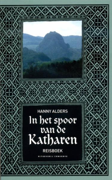 In het Spoor van de Katharen 9789054291206 Alders Conserve   Landeninformatie Franse Pyreneeën