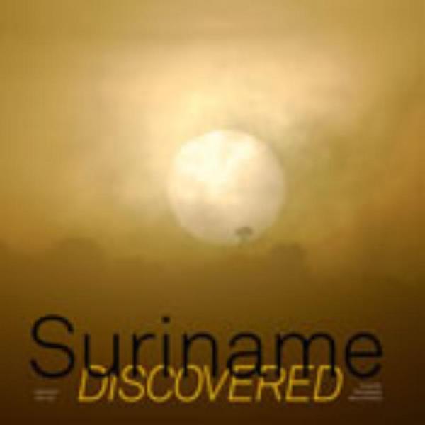 Suriname Discovered 9789055947072  Scriptum   Fotoboeken Suriname, Frans en Brits Guyana