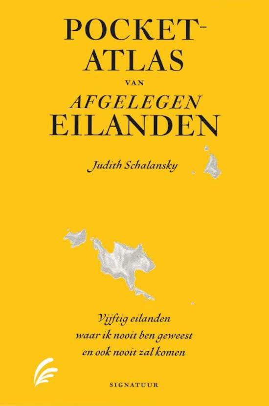 Pocketatlas van afgelegen eilanden 9789056725358 Judith Schalansky Signature   Reisverhalen Wereld als geheel