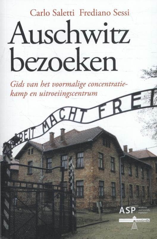 Auschwitz bezoeken 9789057185069 Carlo Saletti ASP   Historische reisgidsen, Reisgidsen Polen
