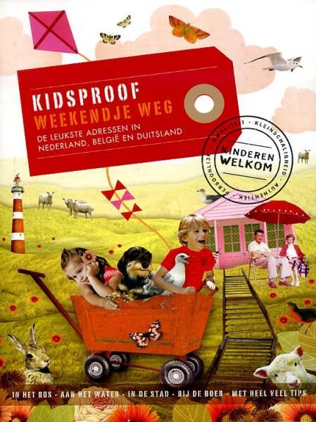 Kidsproof Weekendje Weg 9789057675447 Stephanie Bakker Mo Media   Reisgidsen, Reizen met kinderen Europa