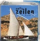 Zeilen 9789058410634  Zuid   Watersportboeken Zeeën en oceanen