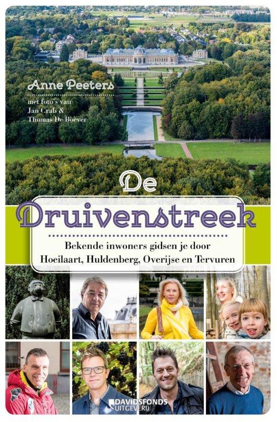 De Druivenstreek 9789059089235 Anne Peeters Davidsfonds   Reisgidsen Vlaanderen