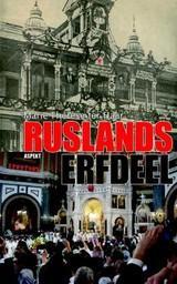 Ruslands Erfdeel 9789059116665 Marie-Thérèse ter Haar Aspekt   Historische reisgidsen, Landeninformatie Rusland