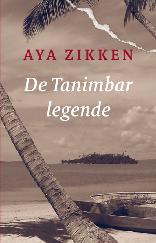 De Tanimbar-legende | Aya Zikken 9789062659609 Aya Zikken In de Knipscheer   Reisverhalen Indonesië