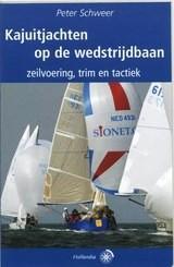 Kajuitjachten op de Wedstrijdbaan 9789064103711 Peter Schweer Hollandia   Watersportboeken Reisinformatie algemeen