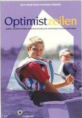 Optimist Zeilen 9789064103872 Kemper, Heijnen, Sonnema Hollandia   Watersportboeken Reisinformatie algemeen