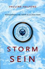 Stormsein 9789064104480 Pauline Halford Gottmer   Watersportboeken Reisinformatie algemeen