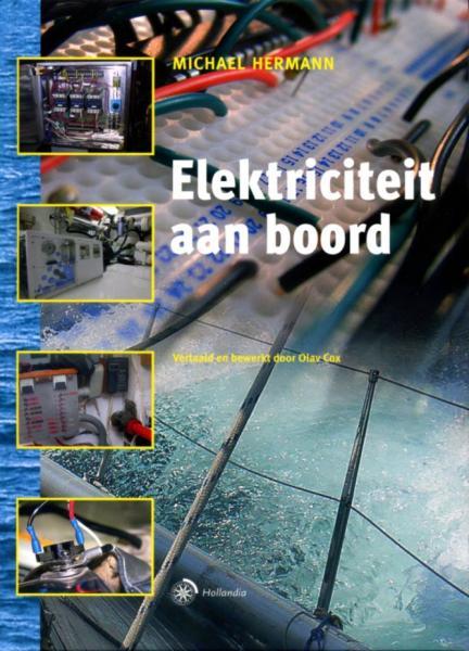 Elektriciteit aan boord 9789064104893 Michael Hermann Gottmer   Watersportboeken Reisinformatie algemeen