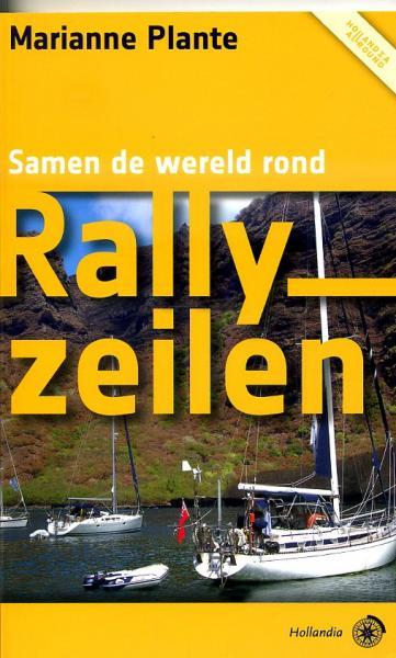 Rallyzeilen 9789064105128 Marianne Plante Hollandia   Watersportboeken Reisinformatie algemeen