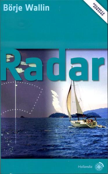 Radar 9789064105517 Börje Wallin Hollandia   Watersportboeken Reisinformatie algemeen