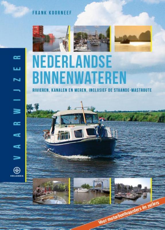 Nederlandse Binnenwateren 9789064106125 Frank Koorneef Hollandia Vaarwijzers  Watersportboeken Nederland