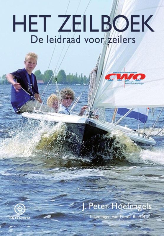 Het Zeilboek 9789064106187 J. Hoefnagels Hollandia Leidraad voor  Watersportboeken Reisinformatie algemeen