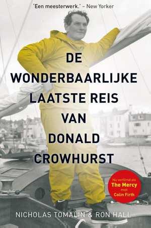 De wonderbaarlijke laatste reis van Donald Crowhurst 9789064106224 Nicholas Tomalin Hollandia   Reisverhalen Zeeën en oceanen
