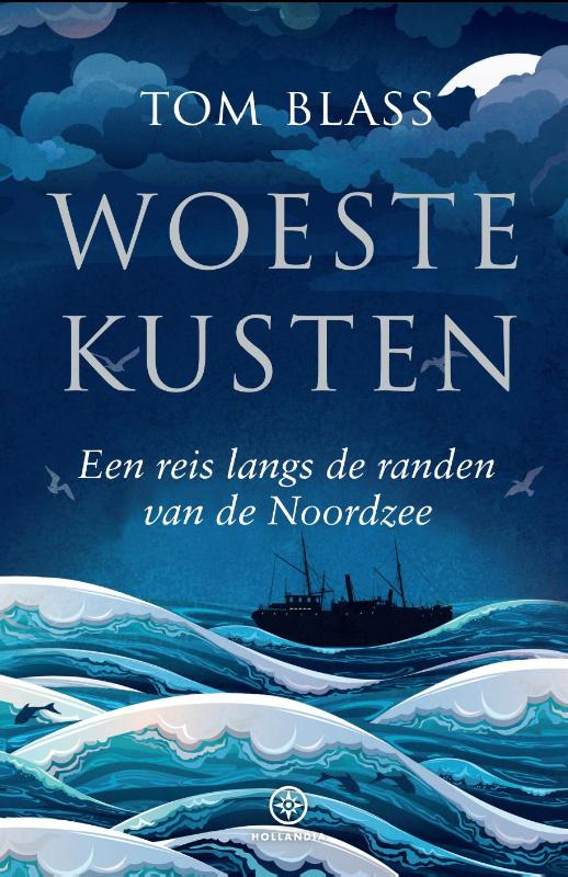 Woeste Kusten 9789064106255 Tom Blass Hollandia   Watersportboeken Europa