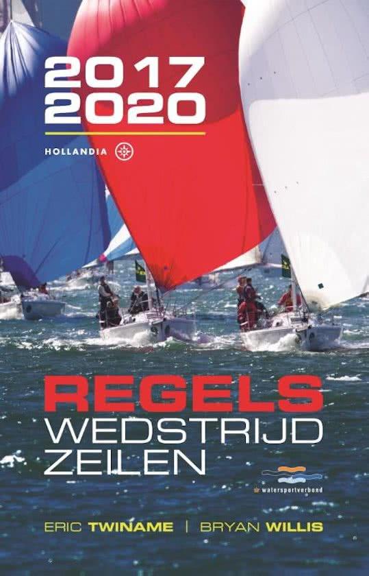 Regels Wedstrijdzeilen 9789064106316 Eric Twiname, Bryan Willis Hollandia   Watersportboeken Reisinformatie algemeen