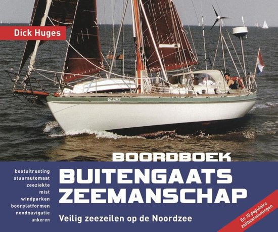 Boordboek Buitengaats Zeemanschap 9789064106613 Dick Huges Hollandia   Watersportboeken Reisinformatie algemeen