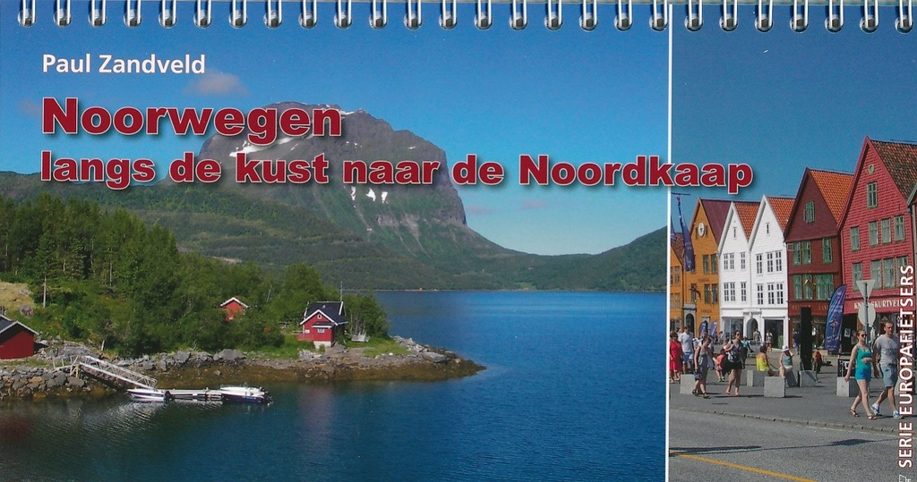Noorwegen, langs de kust naar de Noordkaap (2015) 9789064557705 P. Zandveld, i.s.m. Europafietsers Pirola Pirola fietsgidsen  Fietsgidsen, Meerdaagse fietsvakanties Noorwegen