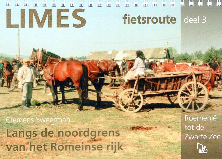 Limes Fietsroute, deel 3 9789064558153 Clemens Sweerman Pirola Pirola fietsgidsen  Fietsgidsen, Meerdaagse fietsvakanties Roemenië, Moldavië