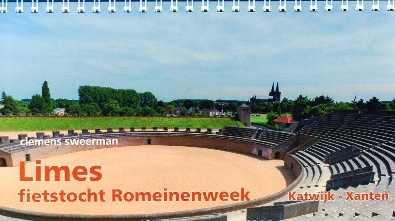 Limes: Katwijk - Xanten 9789064558184 Clemens Sweerman Pirola meerdaagse fietsroutes (NL)  Fietsgidsen, Meerdaagse fietsvakanties Nederland, Nordrhein-Westfalen