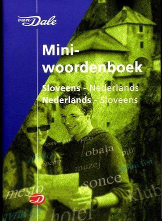 Sloveens-Nederlands v.v. | miniwoordenboek 9789066483927  Van Dale Miniwoordenboek  Taalgidsen en Woordenboeken Slovenië