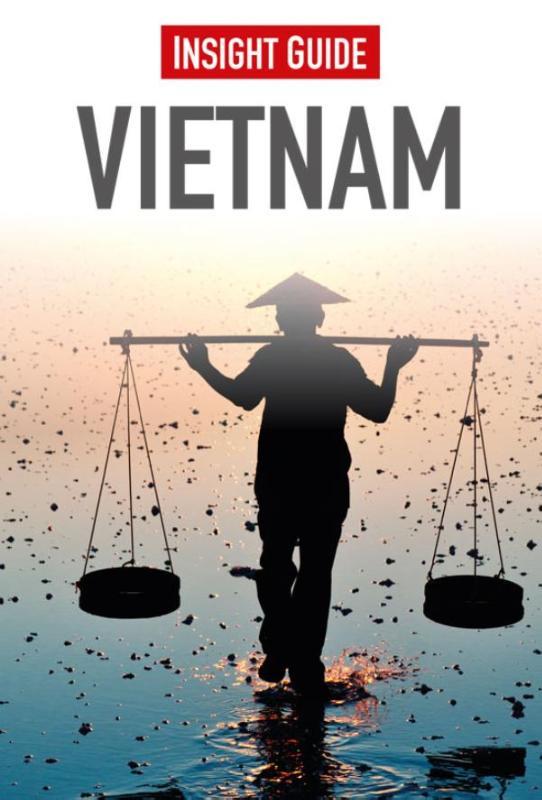 Insight Guide Vietnam   reisgids (Nederlandstalig) 9789066554511  Cambium Insight Guides/ Ned.  Reisgidsen Vietnam
