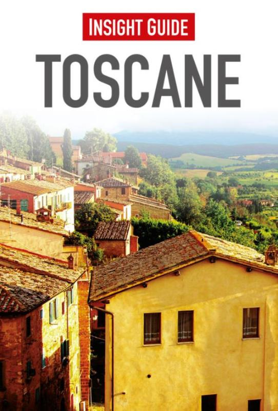 Insight Guide Toscane | reisgids (Nederlandstalig) 9789066554528  Cambium Insight Guides/ Ned.  Reisgidsen Toscane, Florence