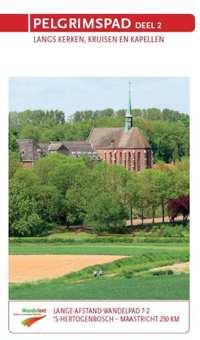 LAW 7-2 Pelgrimspad deel 2 9789071068959  Wandelnet LAW-Gidsen  Meerdaagse wandelroutes, Wandelgidsen Zuid Nederland