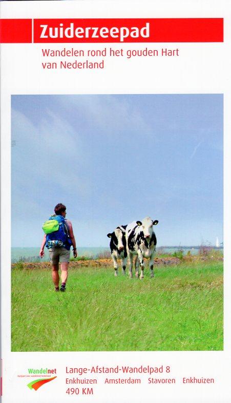 LAW 8 Zuiderzeepad 9789071068973  Wandelnet LAW-Gidsen  Meerdaagse wandelroutes, Wandelgidsen Flevoland en het IJsselmeer, Nederland