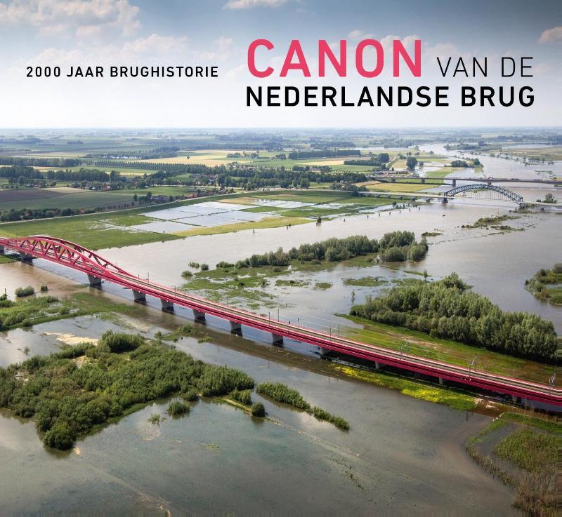 Canon van de Nederlandse brug 9789072830968 E. van Blankenstein, et.al Bouwen met Staal   Historische reisgidsen, Landeninformatie Nederland
