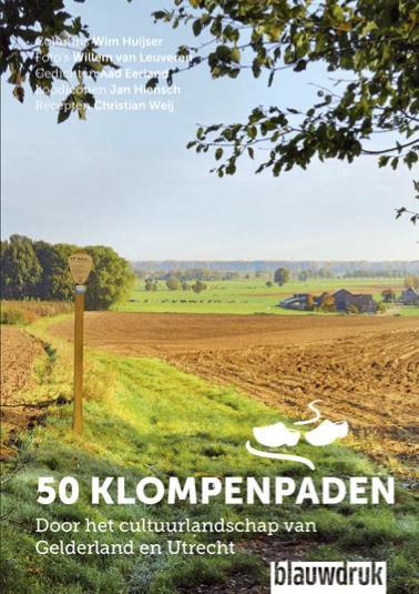 50 klompenpaden 9789075271867 Wim Huijser Blauwdruk   Wandelgidsen Arnhem en de Veluwe, Utrecht