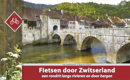 Fietsen door Zwitserland 9789077056288 Luc Oteman ReCreatief Fietsen   Fietsgidsen, Meerdaagse fietsvakanties Zwitserland