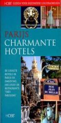 Parijs: Charmante Hotels 9789077090084  Spalder & Novell Jeffers. HOBB-Gidsen  Hotelgidsen Parijs, Île-de-France