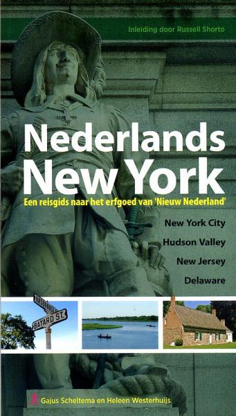 Nederlands New York 9789077322901 Scheltema, Gajus / Westerhuijs, Heleen Mension   Historische reisgidsen, Reisverhalen New York, Pennsylvania, Washington DC