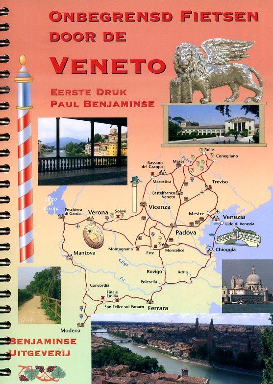 Fietsen door Veneto (Benjaminse fietsgids) 9789077899175  Benjaminse Uitgeverij Onbegrensd Fietsen  Fietsgidsen, Meerdaagse fietsvakanties Venetië, Veneto, Friuli