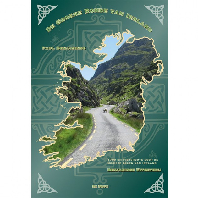De Groene Ronde van Ierland 9789077899267 Paul Benjaminse Benjaminse Uitgeverij Onbegrensd Fietsen  Fietsgidsen, Meerdaagse fietsvakanties Ierland