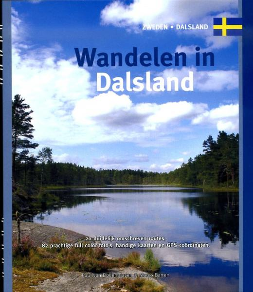 Wandelen in Dalsland 9789078194163 Paul van Bodengraven en Marco Barten Smaakmakers / One Day Walks   Wandelgidsen Zuid-Zweden