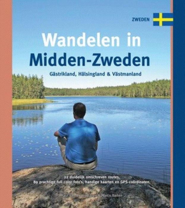 Wandelen in Midden-Zweden 9789078194293  Smaakmakers / One Day Walks   Wandelgidsen Zuid-Zweden