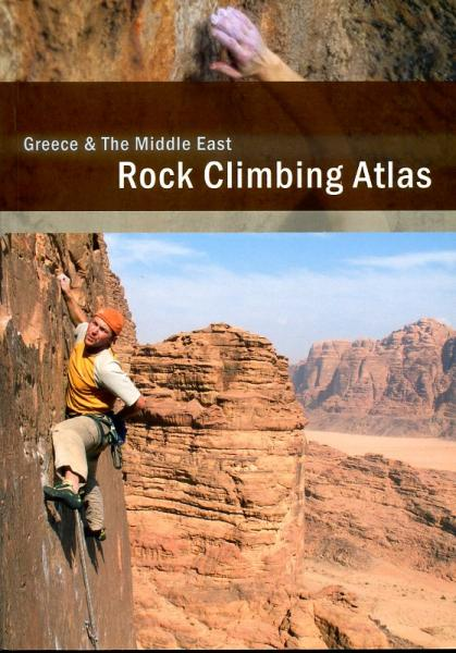Rock Climbing Atlas Greece + the Middle East 9789078587026  Rocks Unlimited Publications   Klimmen-bergsport West-Azië, Midden-Oosten