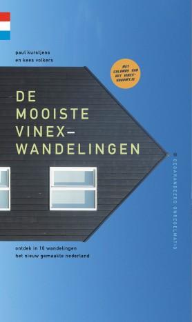 De mooiste vinexwandelingen | wandelgids 9789078641537 Paul Kurstjens, Kees Volkers Gegarandeerd Onregelmatig   Wandelgidsen Nederland