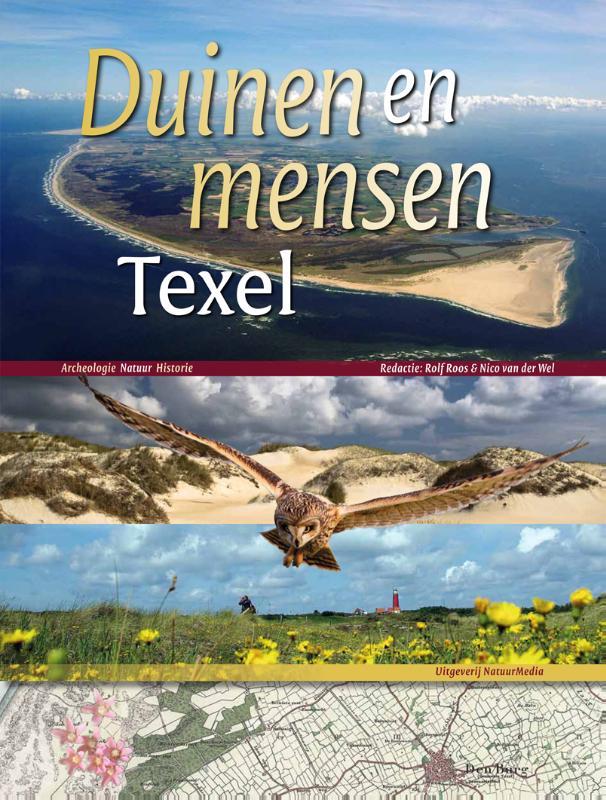 Duinen en mensen Texel 9789080815803  Natuurmedia   Fotoboeken, Reisgidsen Waddeneilanden en Waddenzee