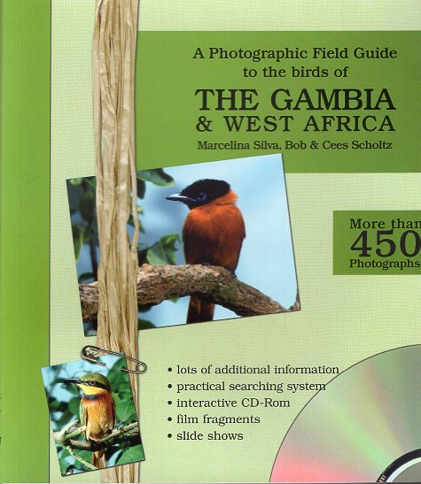 A photographic field guide to the birds of The Gambia 9789080828414  VDF Vogel Documentatie Fonds   Natuurgidsen, Vogelboeken West-Afrikaanse kustlanden (van Senegal tot en met Nigeria)