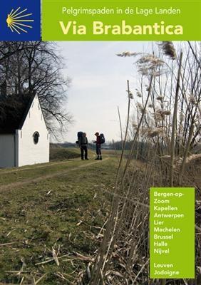 Via Brabantica | wandelgids Jacobsroute + kaartenatlasje 9789081226431  Vlaams Genootschap Pelgrimspaden Lage Landen  Santiago de Compostela, Wandelgidsen België & Luxemburg