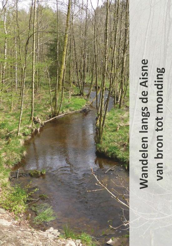 Wandelen langs de Aisne 9789081946797 Jan Veltkamp Veka Productions   Meerdaagse wandelroutes, Wandelgidsen Wallonië (Ardennen)
