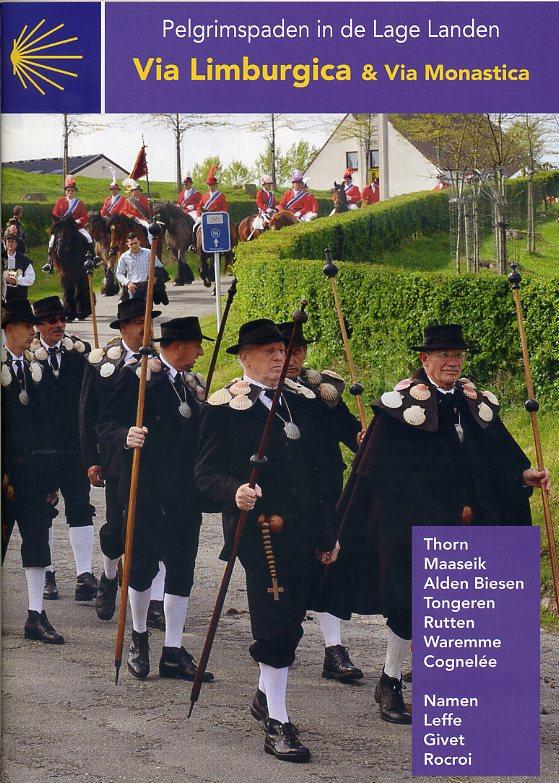 Via Limburgica | wandelgids Jacobsroute 9789082143607  Vlaams Genootschap Pelgrimspaden Lage Landen  Santiago de Compostela, Wandelgidsen België & Luxemburg