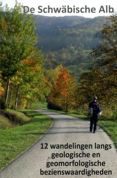 De Schwäbische Alb - 12 wandelingen 9789082164701 Dick Bakker Geotrema   Wandelgidsen Bodenmeer, Schwäbische Alb
